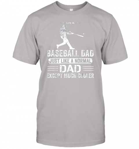 fnt3 mens i39 m a baseball dad like a normal dad just much cooler jersey t shirt 60 front ash