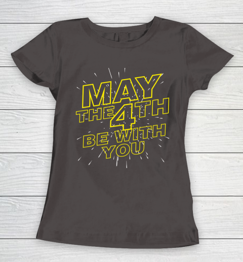 May the 4th be with you Star Wars Women's T-Shirt 7