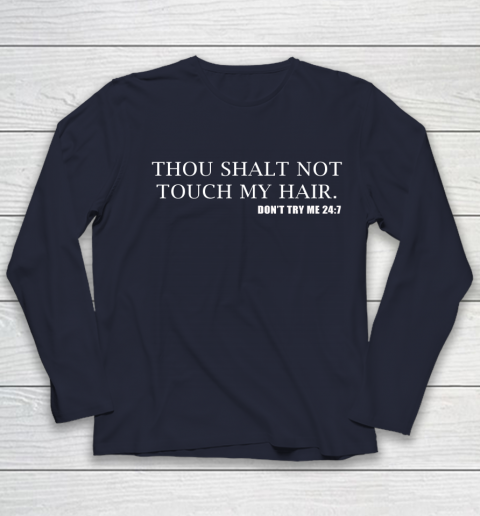 Thou Shalt Not Touch My Hair Youth Long Sleeve 2