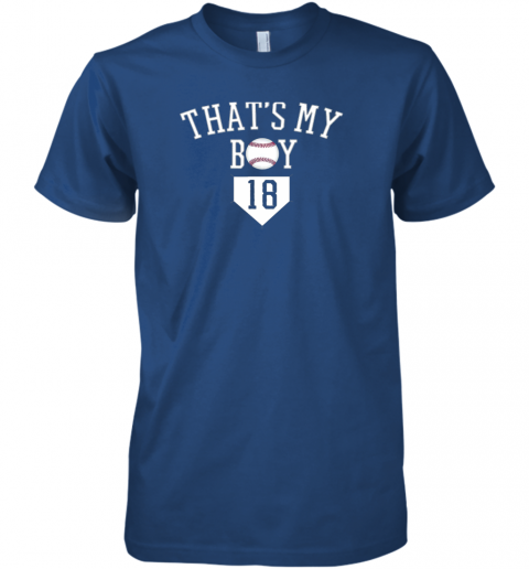 ulp5 that39 s my boy 18 baseball number 18 jersey baseball mom dad premium guys tee 5 front royal