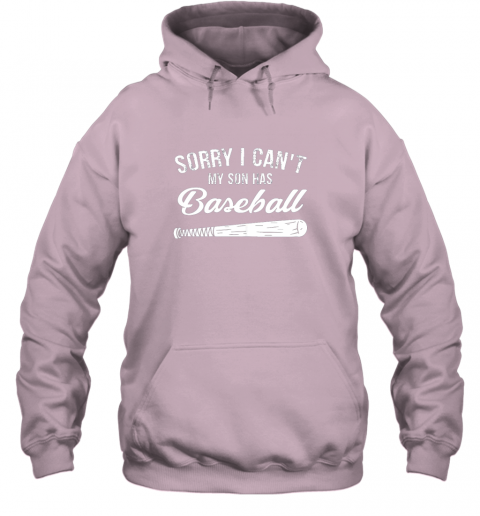 vm2o sorry i cant my son has baseball shirt mom dad gift hoodie 23 front light pink