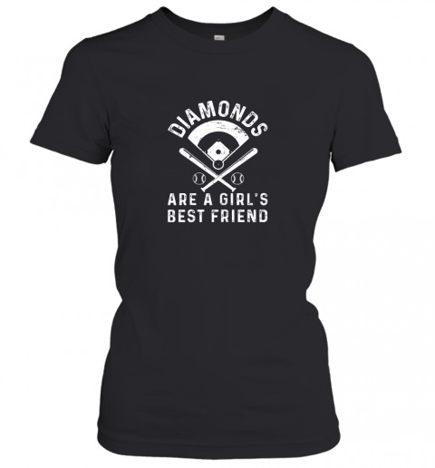 Diamonds are a Girl's Best Friend Baseball Women's T-Shirt