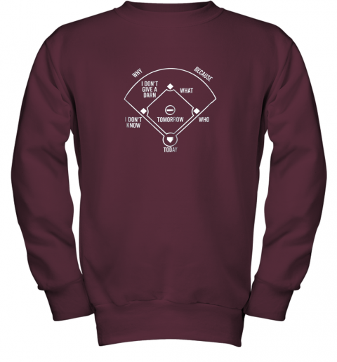 0krr who39 s on first shirt funny positions dark youth sweatshirt 47 front maroon