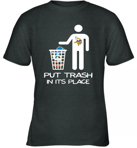 Minnesota Vikings Put Trash In Its Place Funny NFL Youth T-Shirt