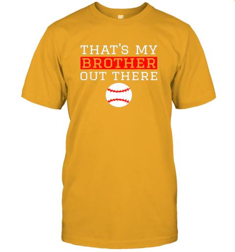 5pun sister baseball gift that39 s my brother baseball sister jersey t shirt 60 front gold
