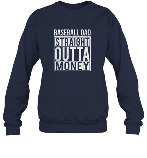 vg5o mens baseball dad straight outta money shirt i funny pitch gift sweatshirt 35 front navy
