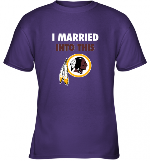 6fsz i married into this washington redskins football nfl youth t shirt 26 front purple