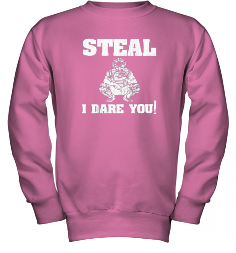 vou6 kids baseball catcher gift funny youth shirt steal i dare you33 youth sweatshirt 47 front safety pink