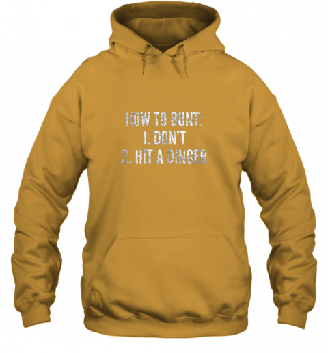 g0pm how to bunt hit a dinger funny baseball player home run fun hoodie 23 front gold