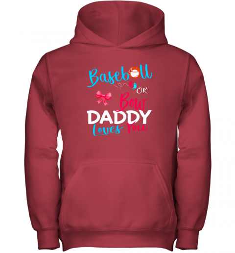 dxvy mens baseball gender reveal team baseball or bow daddy loves you youth hoodie 43 front red