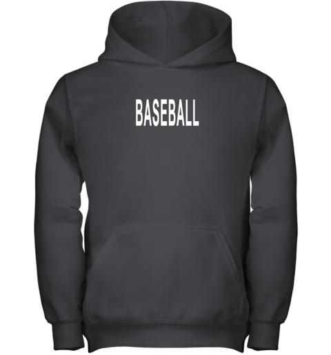 Shirt That Says Baseball Youth Hoodie