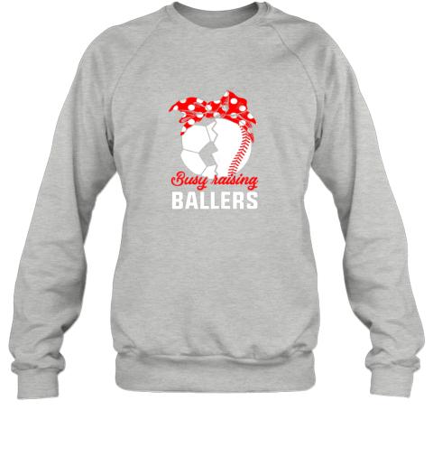 5ksg busy raising a ballerfunny baseball soccer mom sweatshirt 35 front sport grey