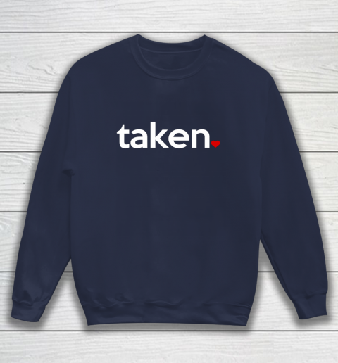 Taken Sorry I m Taken Gift for Valentine 2021 Couples Sweatshirt 2