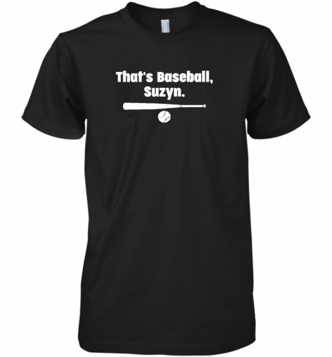 l5of that39 s baseball suzyn premium guys tee 5 front black