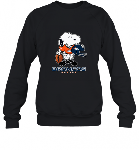 Snoopy Strong And Proud Denver Broncos Player NFL Sweatshirt