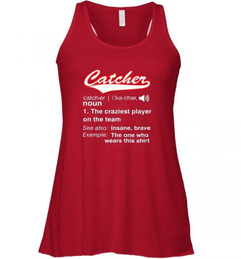 dgng softball baseball catcher shirtvintage funny definition flowy tank 32 front red
