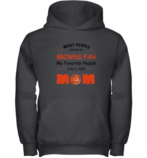 l0uq most people call me cleveland browns fan football mom youth hoodie 43 front black