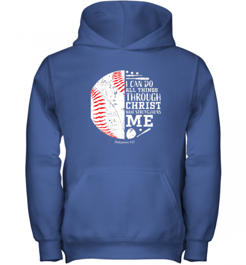 nrrl christian baseball shirts i can do all things through christ youth hoodie 43 front royal