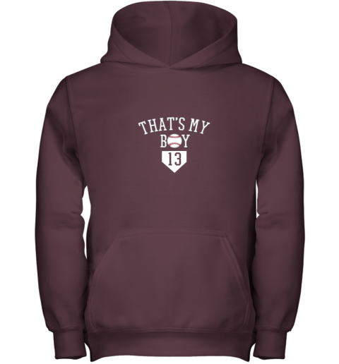 5po6 that39 s my boy 13 baseball number 13 jersey baseball mom dad youth hoodie 43 front maroon