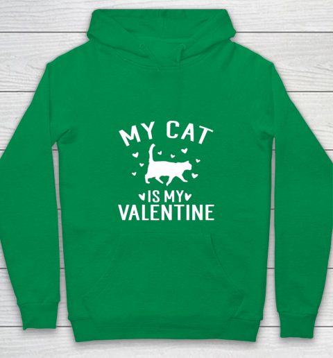 My Cat is My Valentine T Shirt Anti Valentines Day Youth Hoodie 4