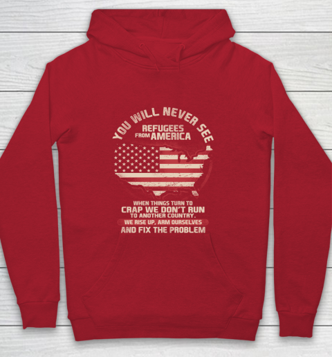 Veteran Shirt Patriot Refugees From America Youth Hoodie 7