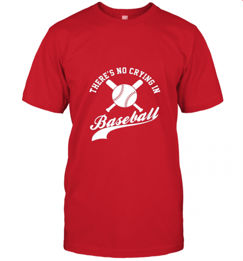 gtog there is no crying in baseball funny sports softball funny jersey t shirt 60 front red