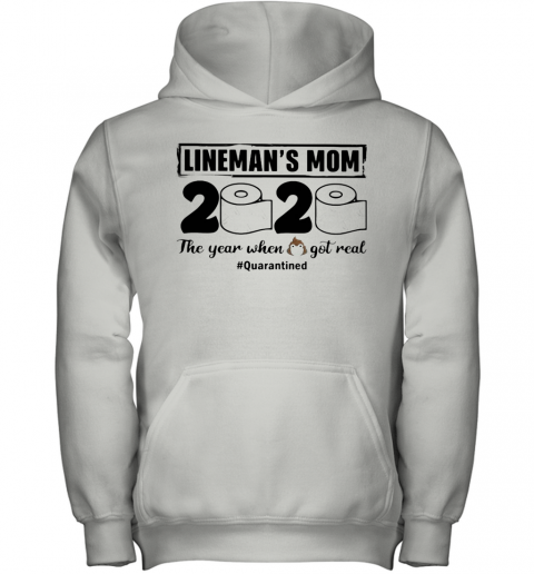 Lineman'S Mom 2020 The Year When Shit Got Real Quarantined Toilet Paper Mask Covid 19 Youth Hoodie