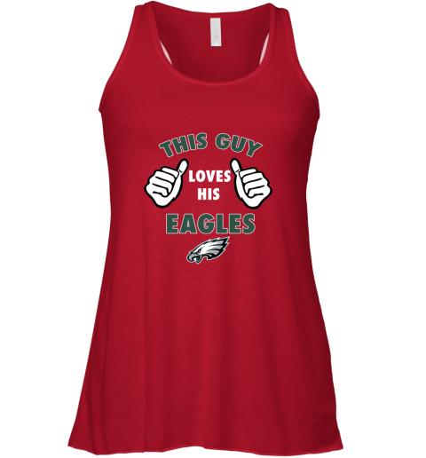 xlik this guy loves his philadelphia eagles flowy tank 32 front red