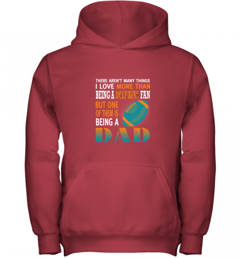 j7lf i love more than being a dolphins fan being a dad football youth hoodie 43 front red