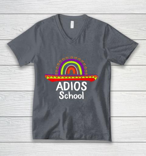 Adios School Happy Last Day Of School 2021 Teacher Mexican V-Neck T-Shirt 4
