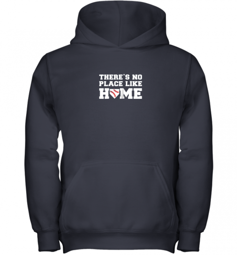 9ow7 there39 s no place like home baseball shirt kids baseball tee youth hoodie 43 front navy