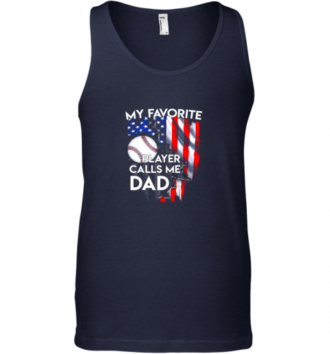k3r0 my favorite baseball player calls me dad funny gift unisex tank 17 front navy