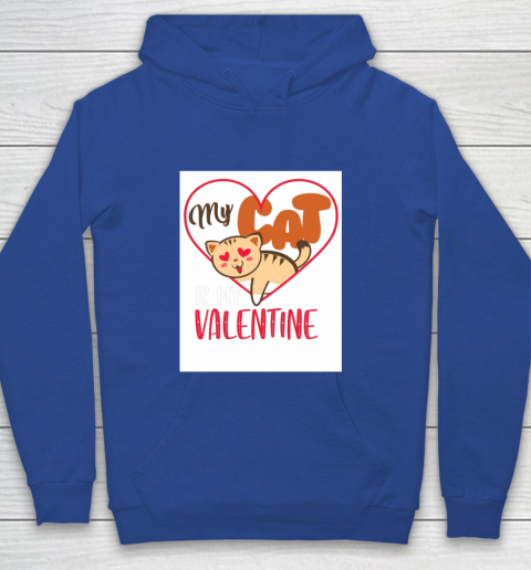 Cute My Cat Is My Valentine Cat Lover Valentines Day Gift Youth Hoodie 6