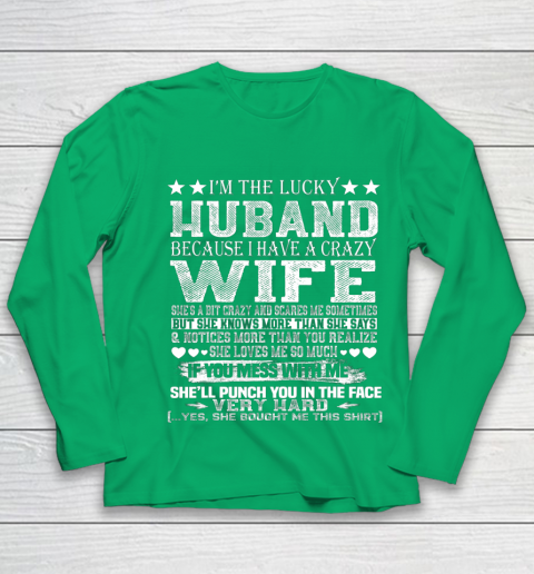I Am A Lucky Husband I Have A Crazy Wife Valentine Gift Youth Long Sleeve 4