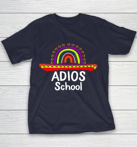 Adios School Happy Last Day Of School 2021 Teacher Mexican Youth T-Shirt 2