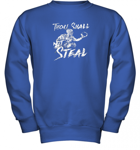 un0w thou shall not steal baseball catcher youth sweatshirt 47 front royal