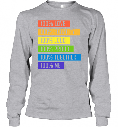 nbxz 100 love equality loud proud together 100 me lgbt youth long sleeve 50 front sport grey