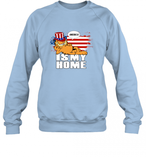 America Is My Home Garfield Independence Day 4th Of July Sweatshirt