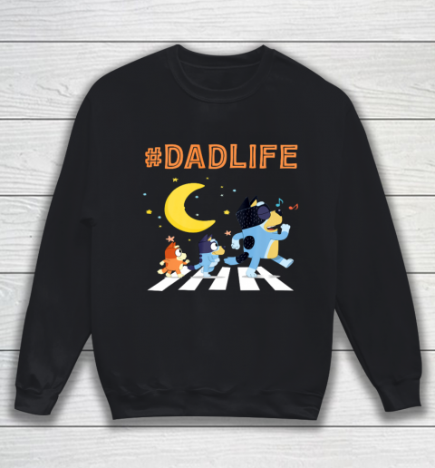 Bluey Dad Family Lover In My Life Sweatshirt