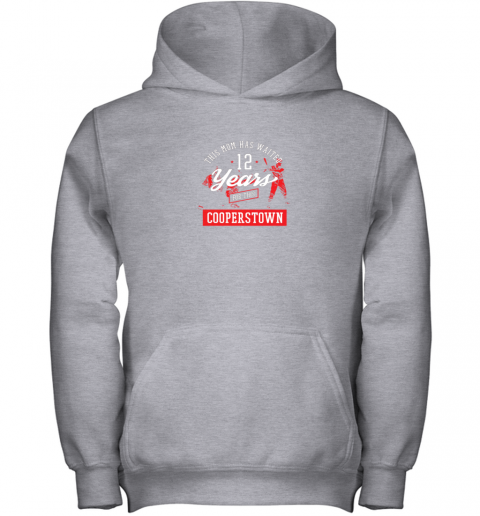 e3vm this mom has waited 12 years baseball sports cooperstown youth hoodie 43 front sport grey