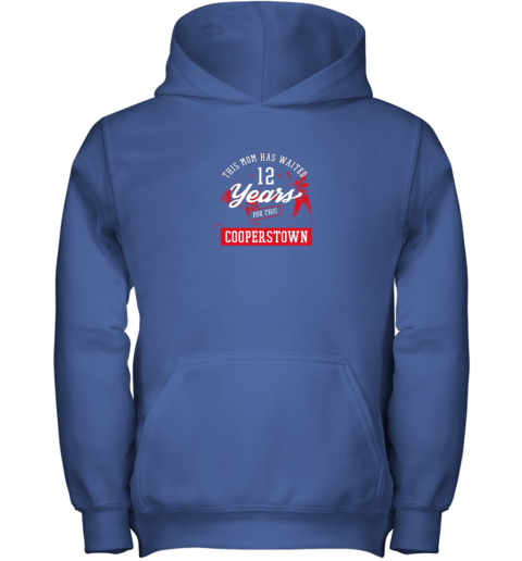e3vm this mom has waited 12 years baseball sports cooperstown youth hoodie 43 front royal