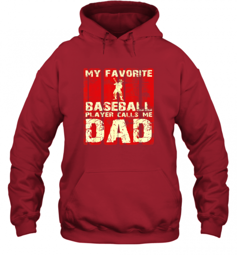 s2a5 mens my favorite baseball player calls me dad retro gift hoodie 23 front red