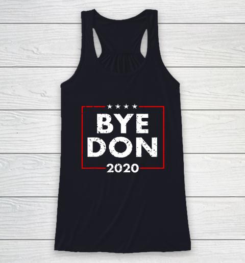 ByeDon 2020 Joe Biden 2020 American Election Racerback Tank 7