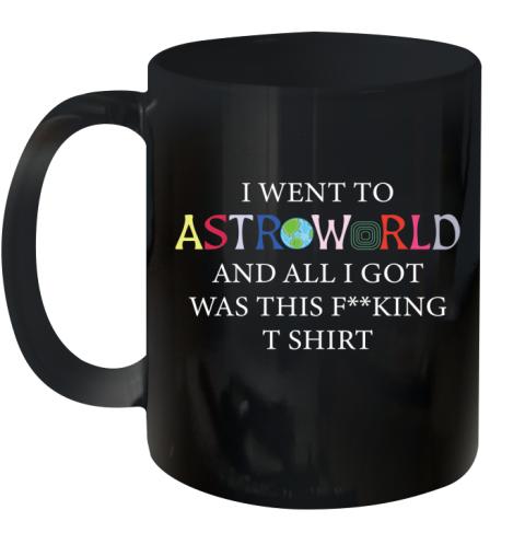 i went to astroworld and all i got was this Ceramic Mug 11oz