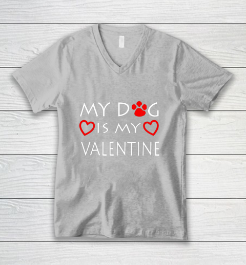 My dog Is My Valentine Shirt Paw Heart Pet Owner Gift V-Neck T-Shirt 3