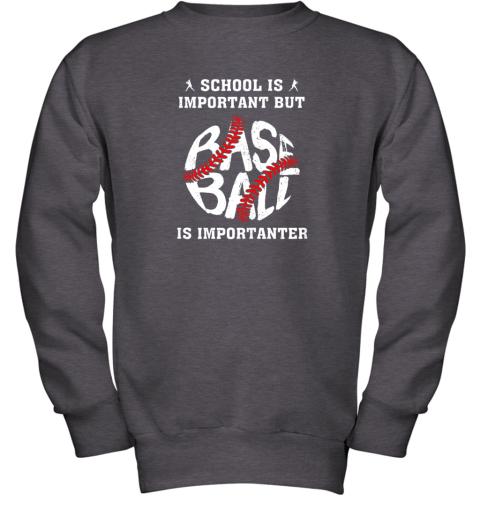 tfzu school is important but baseball is importanter youth sweatshirt 47 front dark heather