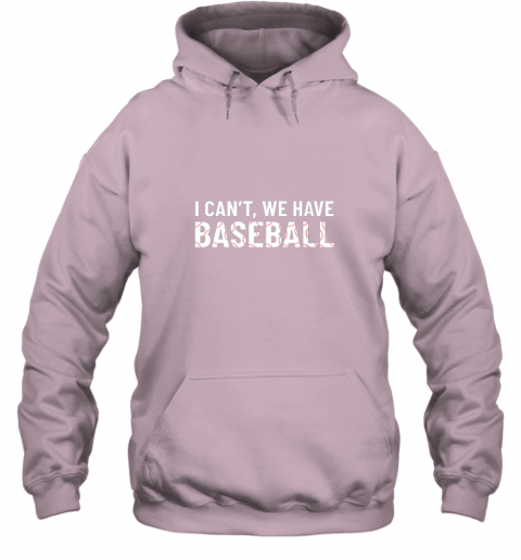 ivtk funny baseball mom i can39 t we have baseball hoodie 23 front light pink