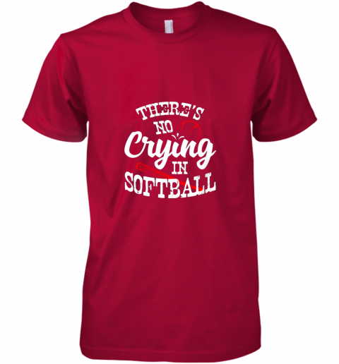 94sn theres no crying in softball game sports baseball lover premium guys tee 5 front red