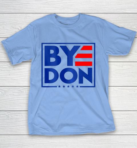 Funny Bye Don 2020 Joe Biden Anti Trump Youth T-Shirt 7