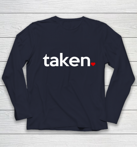 Taken Sorry I m Taken Gift for Valentine 2021 Couples Youth Long Sleeve 2